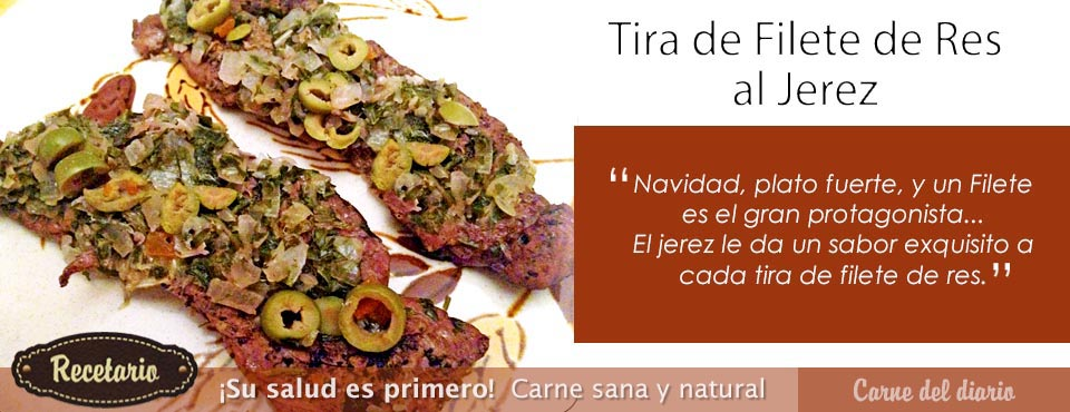 Tira de Filete de Res al Jerez